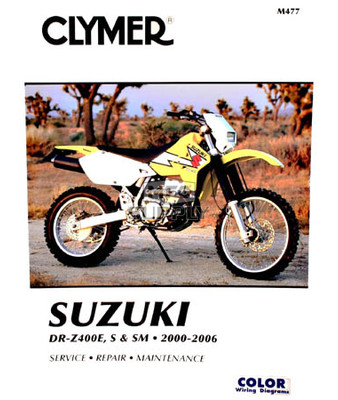 CM477 - 00-06 Suzuki DR-Z400E, DR-Z400S, & DR-Z400SM Repair & Maintenance manual