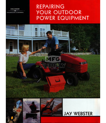 REPAIR - Repairing Your Outdoor Power Equipment Manual