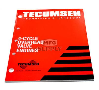 695244A - Tecumseh Technician's Handbook for 4-cycle Overhead Valve Engines.