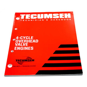 695244A - Tecumseh Technician's Handbook for 4-cycle Overhead Valve Engines.