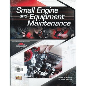 Briggs & Stratton Small Engine & Equipment Manual