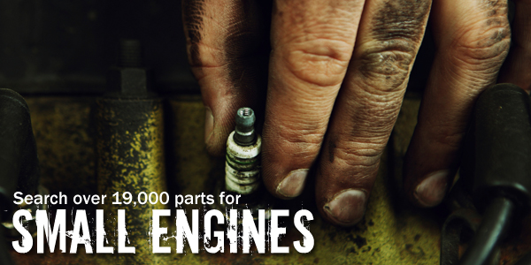 Search over 19,000 parts for Small Engines
